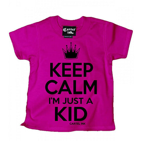 Kid's Cartel Ink Keep Calm I'm Just a Kid T-Shirt Pink Baby Toddler