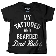 Kid's Cartel Ink My Tattooed And Bearded Dad Rules T-Shirt Black Inked Tattoo