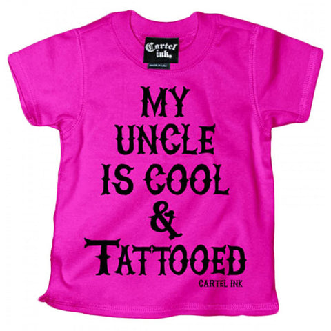 Kid's Cartel Ink My Uncle Is Cool And Tattooed T-Shirt Pink Baby Toddler Inked