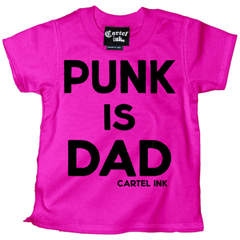 Kid's Cartel Ink Punk is Dad T-Shirt Pink Punk Rock Baby Toddler