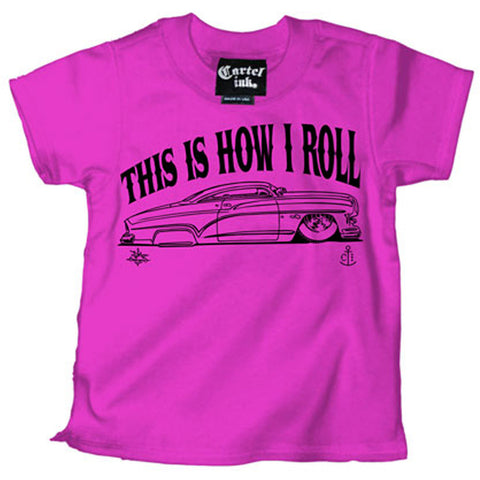 Kid's Cartel Ink This Is How I Roll Merc T Shirt Pink Lead Sled Kustom Kulture