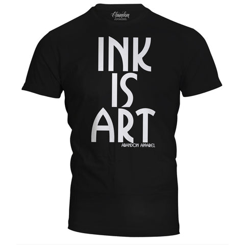 Men's Abandon Apparel Ink Is Art T-Shirt Black Inked Tattoo Tattooed Life