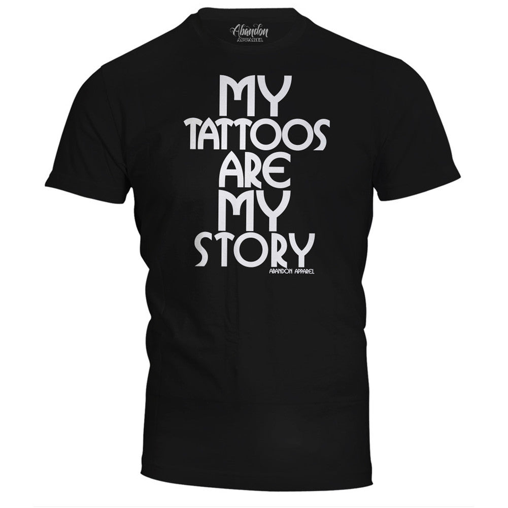 Men's Abandon Apparel My Tattoos Are My Story T-Shirt Black Tattooed Inked Ink