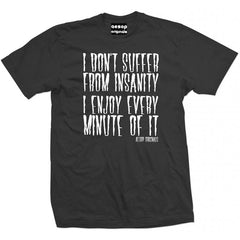 Men's Aesop Originals I Don't Suffer From Insanity T-Shirt Crazy Psycho