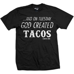 Men's Cartel Ink And On Tuesday God Created Tacos T-Shirt Black  Food Latino