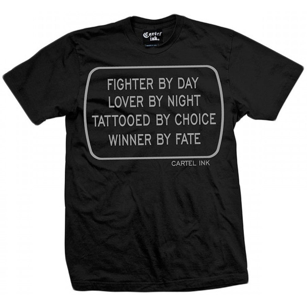 Men's Cartel Ink Fighter By Day T-Shirt Lover Winner Inked Tattooed Tattoo
