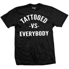 Men's Cartel Ink Tattooed VS Everybody T-Shirt Black Tattoo Inked Lifestyle