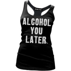 Women's Pinky Star Alcohol You Later Racer Back Tank Top Black Booze Drinking