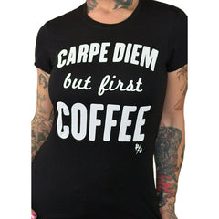 Women's Pinky Star Carpe Diem But First Coffee T-Shirt Black Seize the Day