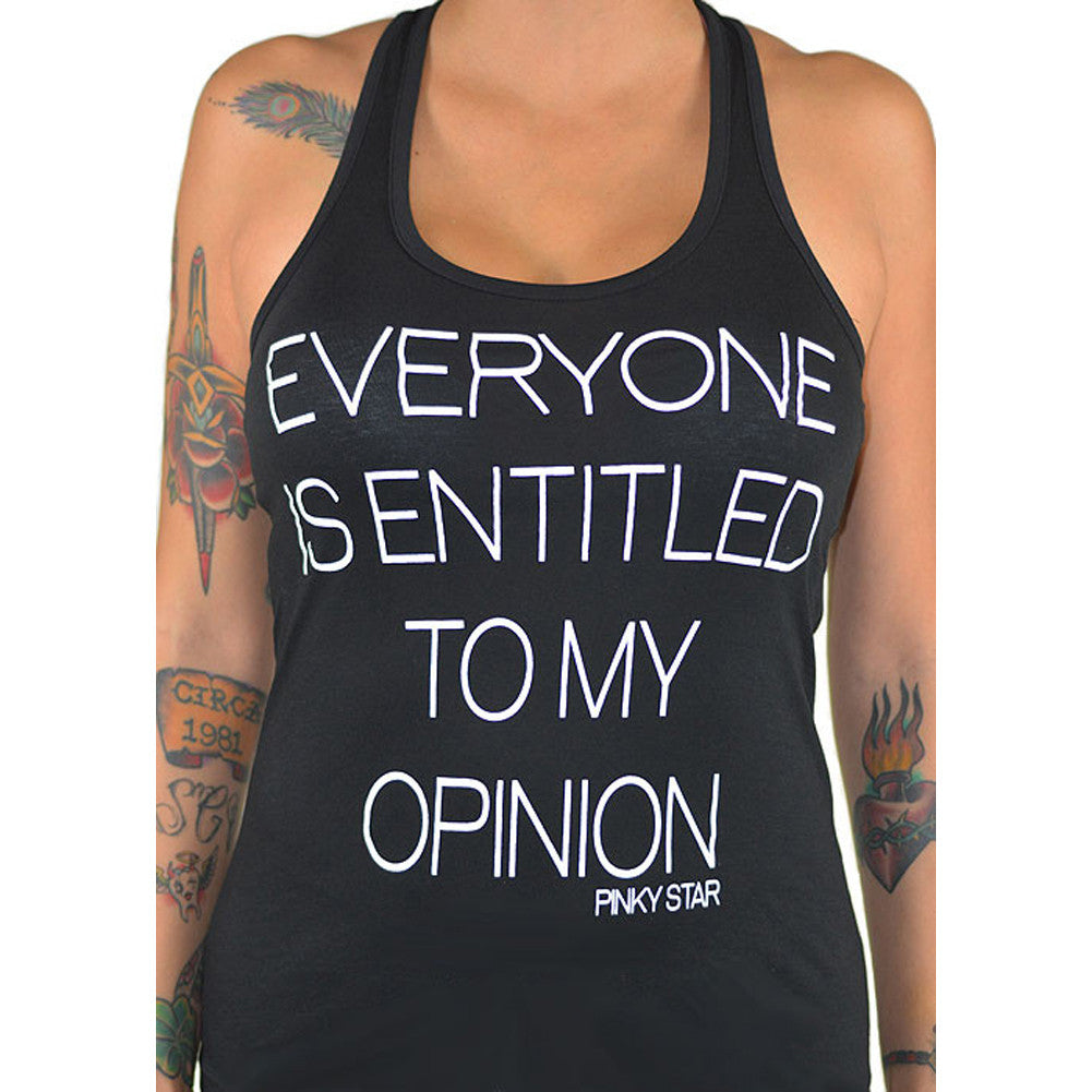 Women's Pinky Star Everyone Is Entitled To My Opinion Racerback Tank Top Black