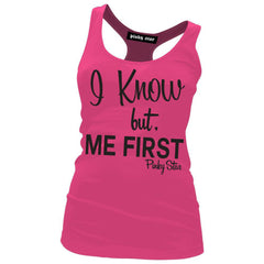 Women's Pinky Star I Know But Me First Racerback Tank Top Pink
