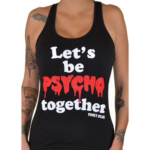 Women's Pinky Star Lets Be Psycho Together Racerback Tank Top Black