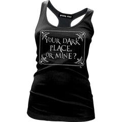 Women's Pinky Star Your Dark Place Or Mine Racer Back Tank Top Black Goth