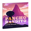 Pancho Bandito and the Avocado Desperadoes