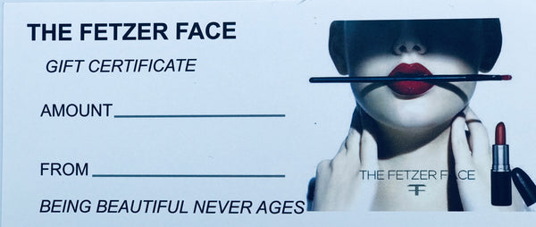 The Fetzer Face Gift Certificate