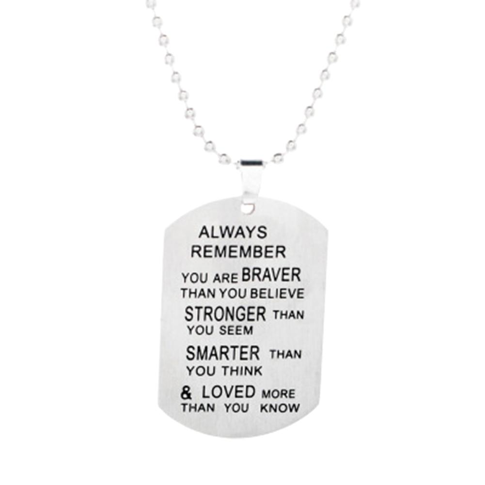 Always remember you are braver than you believe stronger than you seem Stainless steel dog tag necklace Inspirational Gifts-NECKLACES-SheSimplyShops