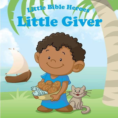 Little Bible Heroes - Little Giver