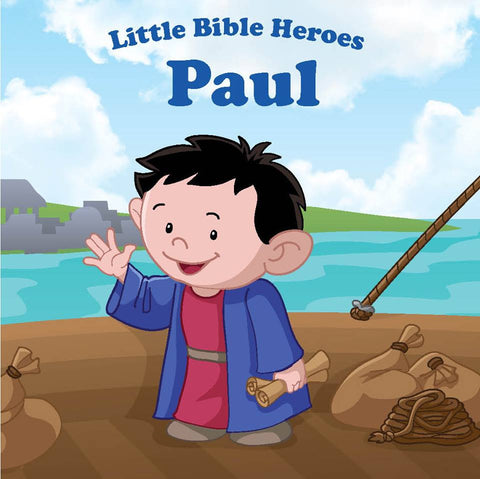 Little Bible Heroes - Paul