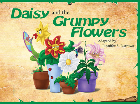 Timeless Tales - Daisy and the Grumpy Flowers