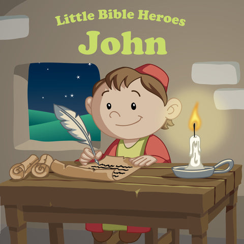 Little Bible Heroes - John the Beloved