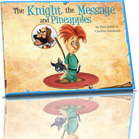 Timeless Tales - The Knight, the Message and Pineapples