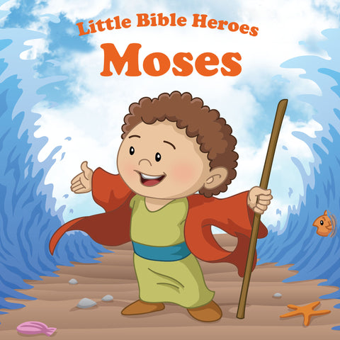 Little Bible Heroes - Moses
