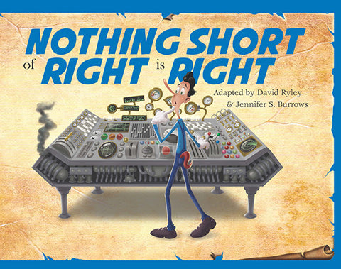Timeless Tales - Nothing Short of Right is Right