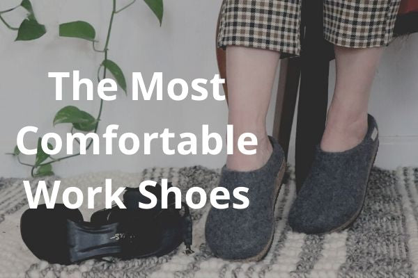 the most comfortable work shoes