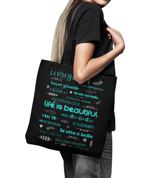 "LIFE IS BEAUTIFUL in 15 Languages * Unique Attractive Yoga Gift * Black Tote Bag 18""X18""-YogaStatement.com"