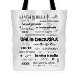 "LIFE IS BEAUTIFUL in 15 Languages * Unique Attractive Yoga Gift * White Tote Bag 18""X18""-YogaStatement.com"
