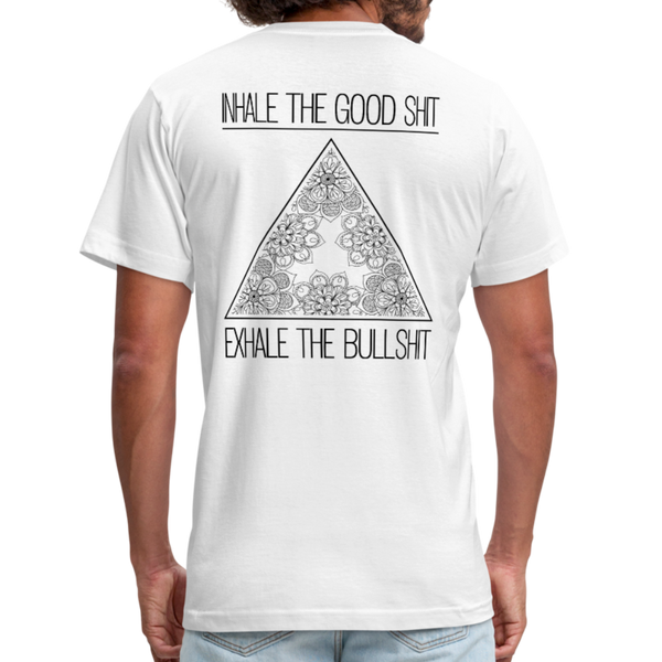 INHALE THE GOOD SHIT * Unisex Jersey T-Shirt (Back Print) - SP - white