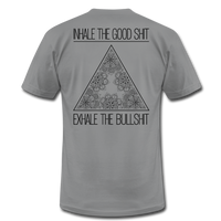 INHALE THE GOOD SHIT * Unisex Jersey T-Shirt (Back Print) - SP - slate