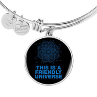 THIS IS A FRIENDLY UNIVERSE Albert Einstein Quote - High Quality Circle Pendant Luxury Bangle-YogaStatement.com