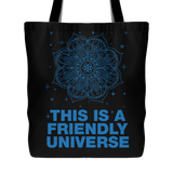 "THIS IS A FRIENDLY UNIVERSE Mandala Stars Planets * Unique Attractive Yoga Gift * Black Tote Bag 18""X18""-YogaStatement.com"