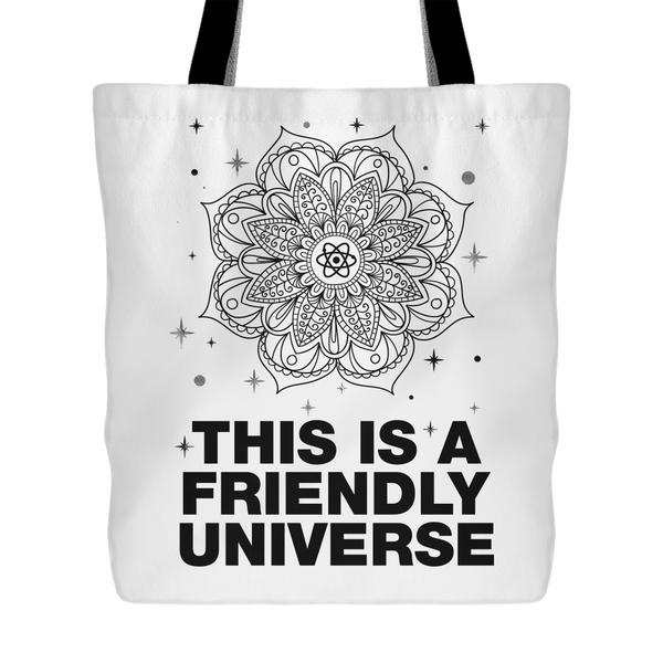 "THIS IS A FRIENDLY UNIVERSE Mandala Stars Planets * Unique Attractive Yoga Gift * White Tote Bag 18""X18""-YogaStatement.com"