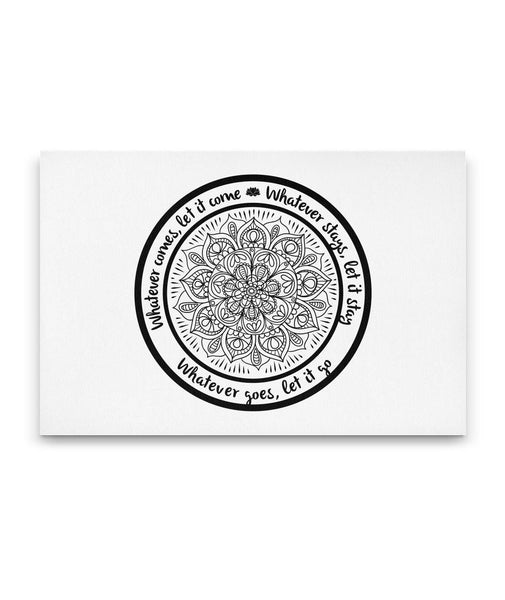 WHATEVER COMES Lotus Manda Yoga Inspired - Landscape High Quality Canvas Wall-YogaStatement.com