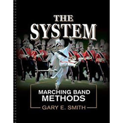 The System (Marching Band Methods) Gary Smith - (Promotional Offer)