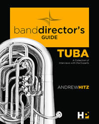 2 E-Book Combo Pack by Andrew Hitz: A Band Director's Guide to Everything Trombone; A Band Director's Guide to Everything Tuba- NEW