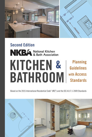 NKBA Kitchen & Bathroom Planning Guidelines Handbook