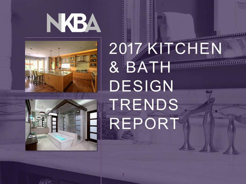 2017 Kitchen and Bath Design Trends Report
