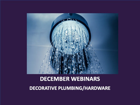 December - Free Webinars: Let Plumbing Lead the Way: Trends in Decorative Plumbing for the Kitchen & Bath - 12/4/2018