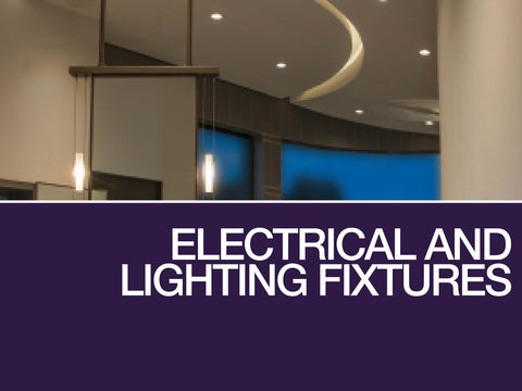 Electrical Systems and Lighting Fixtures
