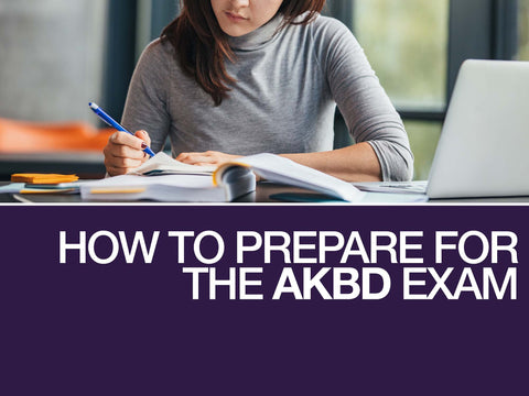 How to Prepare for the AKBD Exam