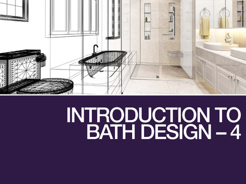Introduction to Bath Design 4