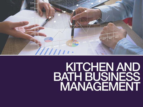 Kitchen and Bath Business Management