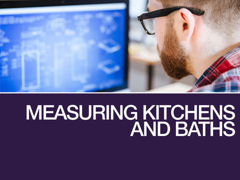 Measuring Kitchens and Baths