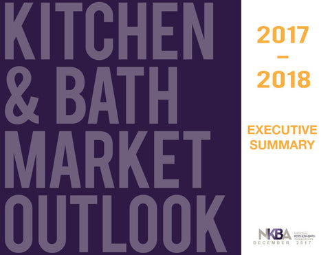 2017-2018 NKBA Market Outlook Executive Summary
