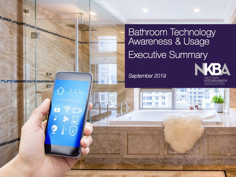 NKBA Bathroom Technology Awareness and Usage Report