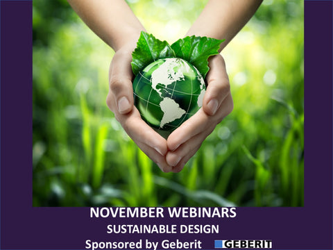November - Free Webinars: Sustainable Design: How Beauty, Health, and Functionality Work in Today's Interiors - 11/8/18