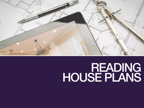 Reading House Plans